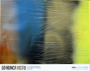 Hartung Hans, T 1962-U49, cartel original exposición Lo Nunca Visto en la Fundación Juan March, 57,50x73 cms.  (3)